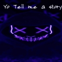 Avatar of user Yo tell me a story
